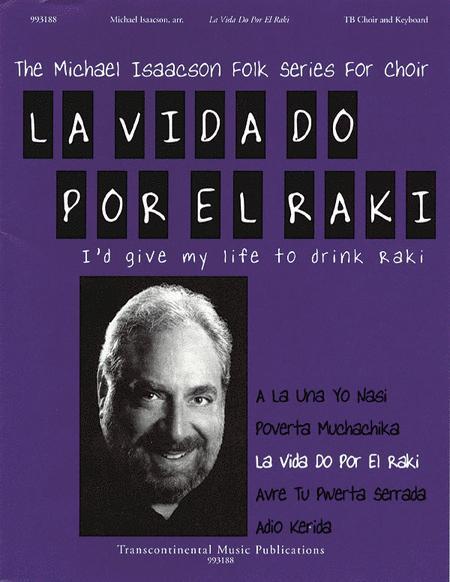 La Vida Do Por El Raki (I'd Give My Life to Drink Raki)