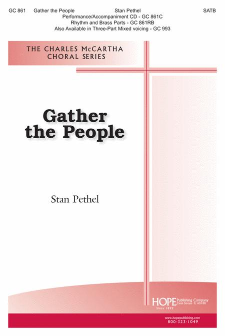 Gather The People