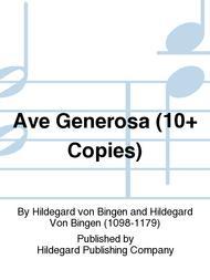 Ave Generosa (10+ Copies)
