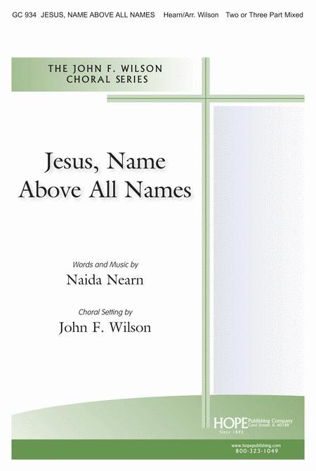 Jesus, Name Above All Names