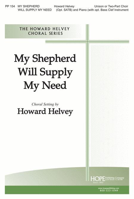 My Shepherd Will Supply My Need