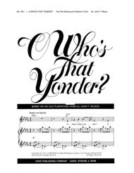 o whos that yonder john wilson choral sheet music