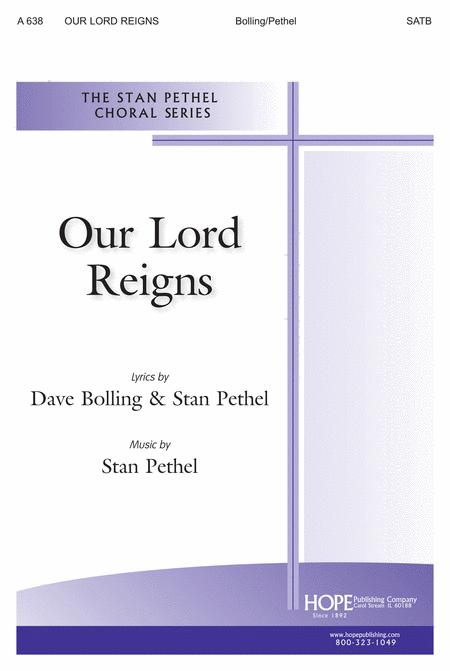 Our Lord Reigns