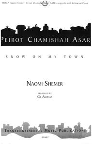 Peirot Chamishah Asar (Snow On My Town)