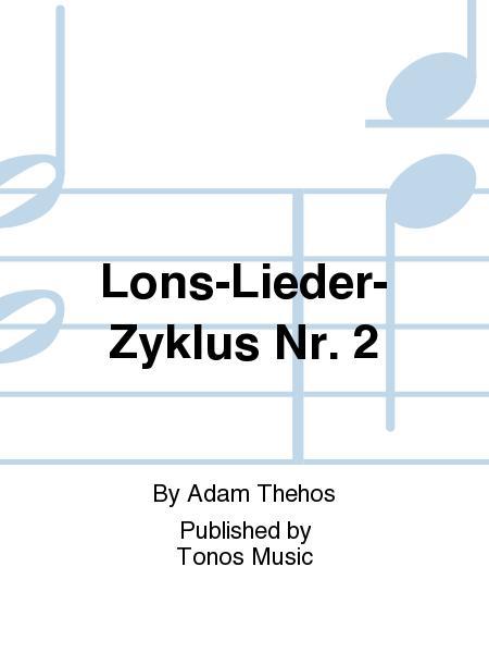 Lons-Lieder-Zyklus Nr. 2
