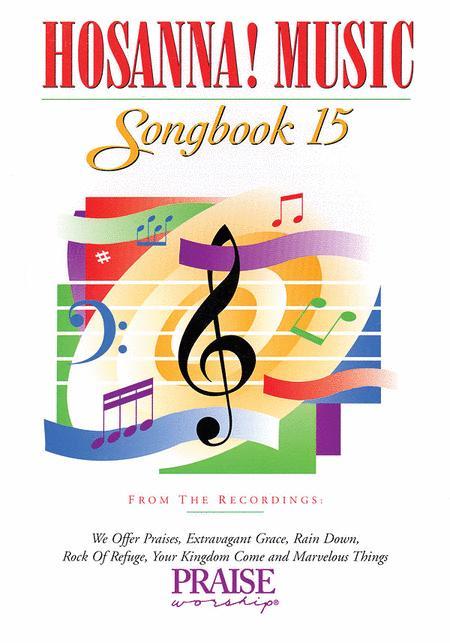 Hosanna! Music Songbook 15