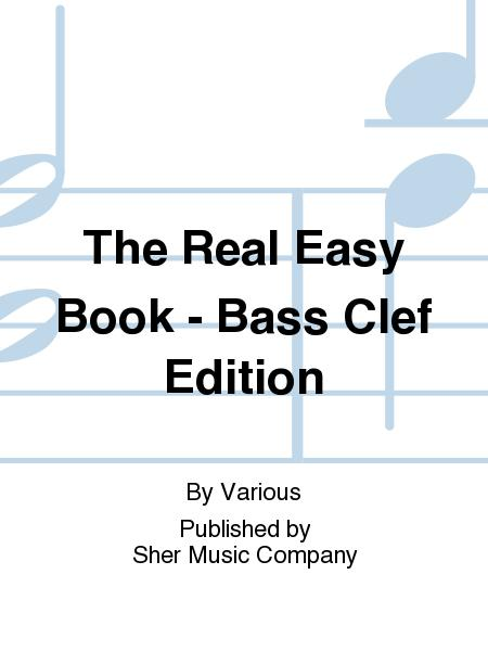 The Real Easy Book - Bass Clef Edition