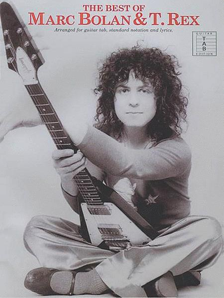 The Best Of Marc Bolan And T. Rex