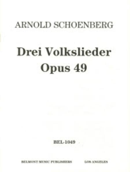 Drei Volksliedsatze fur gemischten Chor, Op. 49