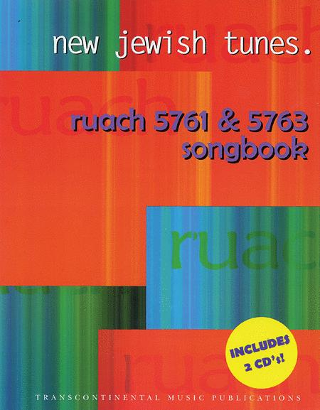 New Jewish Tunes: Ruach 5761 & 5763 Songbook
