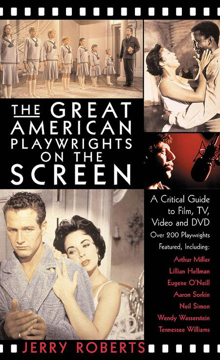 The Great American Playwrights on the Screen