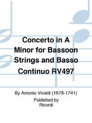 Concerto in A Minor for Bassoon Strings and Basso Continuo RV497