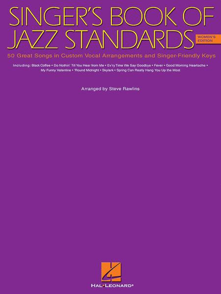 The Singer's Book of Jazz Standards - Women's Edition