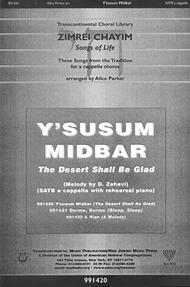 Y'susum Midbar (The Desert Shall Be Glad)