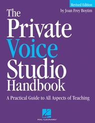 The Private Voice Studio Handbook - Revised Edition