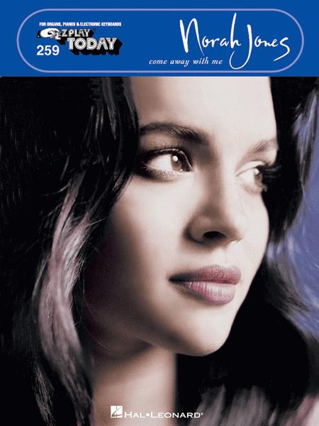 E-Z Play Today #259 - Norah Jones: Come Away With Me