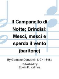 Il Campanello di Notte; Brindisi: Mesci, mesci e sperda il vento (baritone)