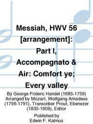 Messiah, HWV 56 [arrangement]: Part I, Accompagnato & Air: Comfort ye; Every valley