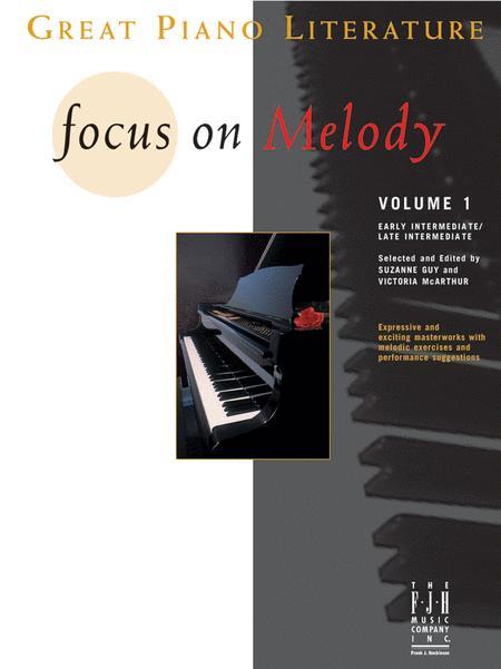 Focus on Melody, Volume 1