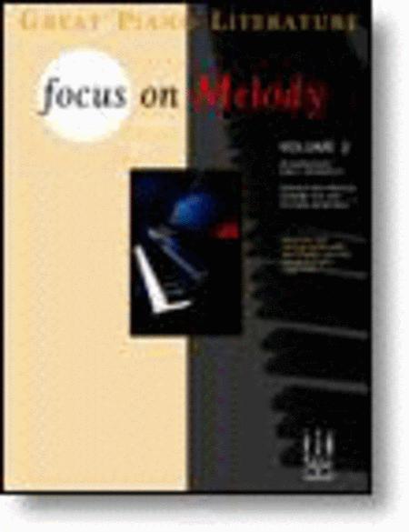 Focus on Melody, Volume 2