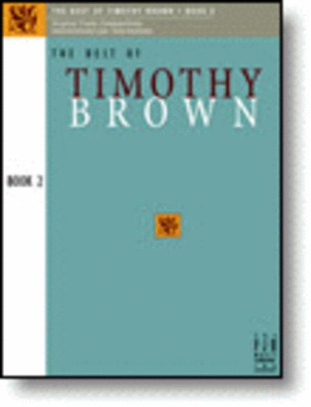 The Best of Timothy Brown, Book 2