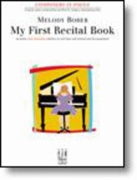 My First Recital Book, Volume 1
