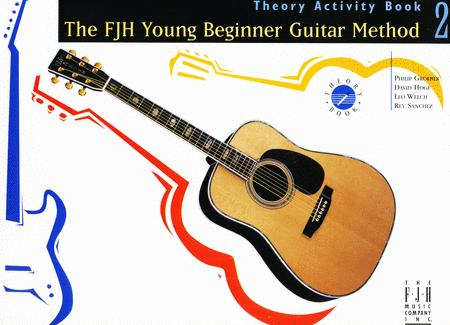 The FJH Young Beginner Guitar Method, Theory Activity Book 2