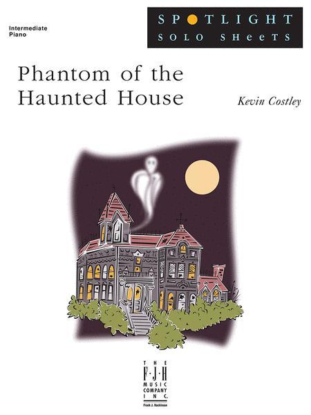 Phantom of the Haunted House