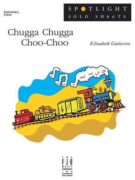 Chugga Chugga Choo-Choo