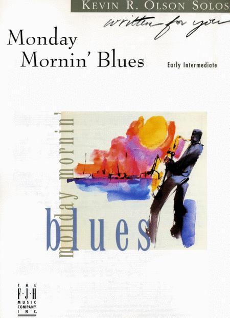 Monday Mornin' Blues