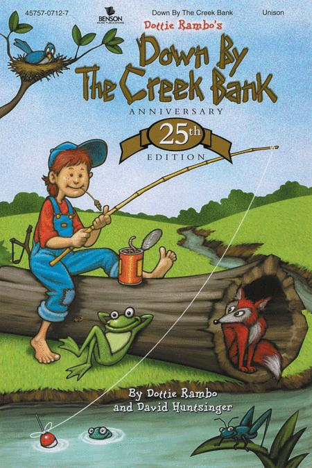Down By The Creekbank Choral Book (25Th Anniversary Edition)