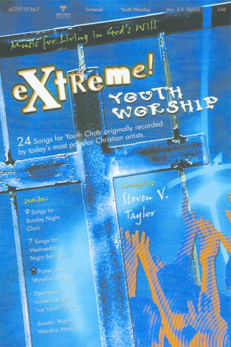 Extreme! Youth Worship (Choral Book)