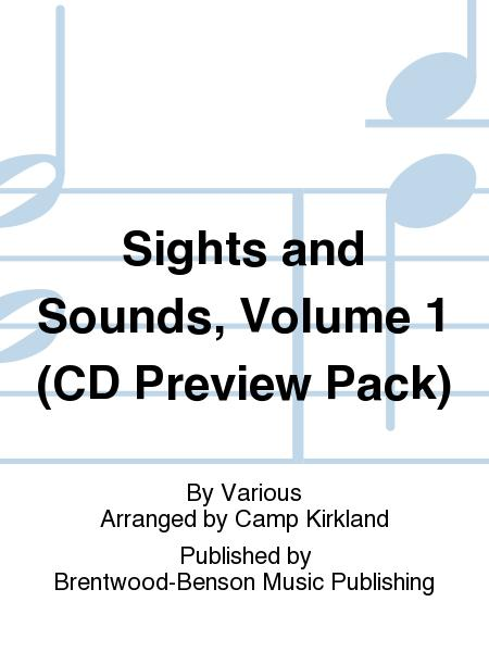 Sights and Sounds, Volume 1 (CD Preview Pack)