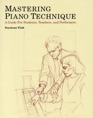 Mastering Piano Technique