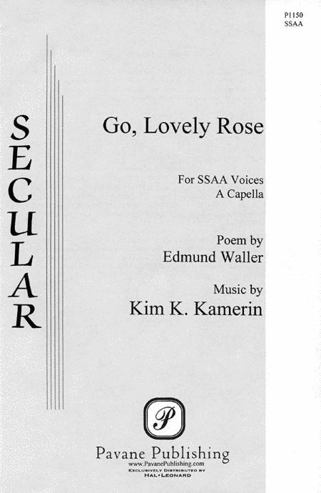 Go, Lovely Rose