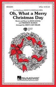 Oh What a Merry Christmas Day (from Mickey's Christmas Carol) - ShowTrax CD