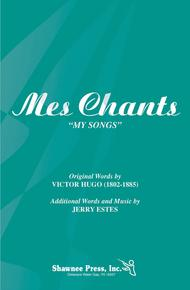 Mes Chants (My Song)