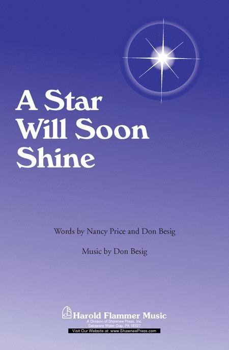 A Star Will Soon Shine