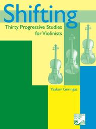 Shifting: Thirty Progressive Studies for Violinists