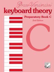 Keyboard Theory Preparatory Series, 2nd Edition: Book C