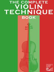 The Complete Violin Technique Book