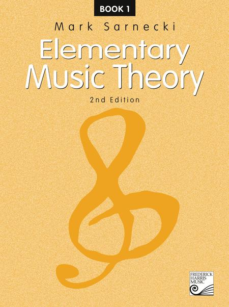 Elementary Music Theory, 2nd Edition: Book 1