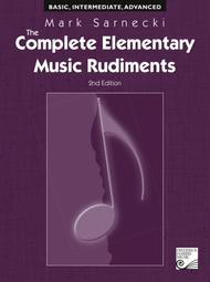 The Complete Elementary Music Rudiments