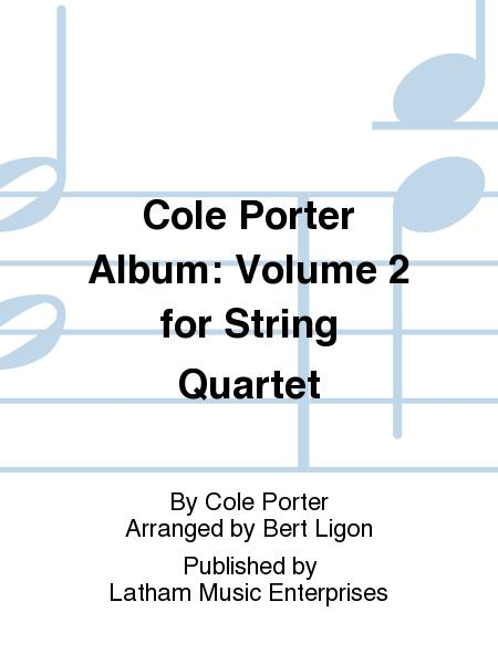 Cole Porter Album: Volume 2 for String Quartet