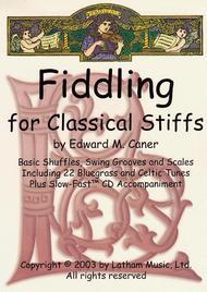 Fiddling for Classical Stiffs - Violin