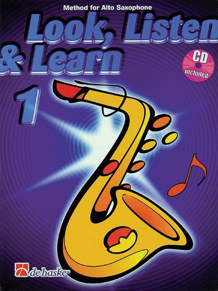 Look, Listen & Learn 1 Alto Saxophone