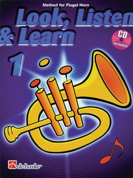 Look, Listen & Learn 1 Flugel Horn