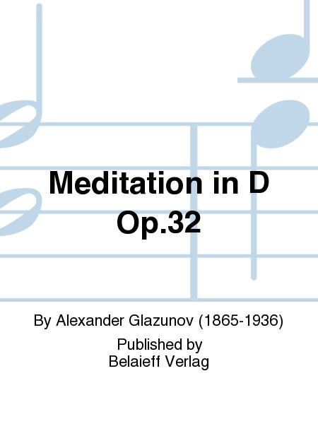 Meditation in D Op. 32