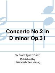 Concerto No. 2 in D minor Op. 31