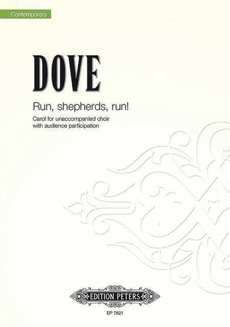 Run, Shepherds, Runo